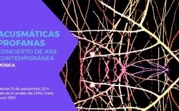 Acusmáticas Profanas in Buenos Aires