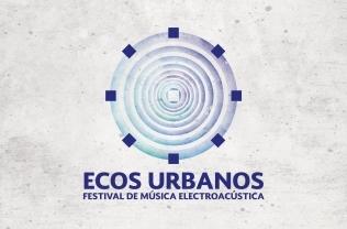 Festival Ecos Urbano 2016- CONCERT 4