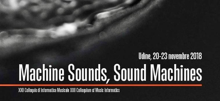 MACHINE SOUNDS, SOUND MACHINES – CIM 2018