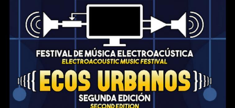 Festival Ecos Urbanos  (Mexico City)